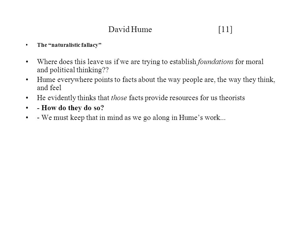 David Hume [11] The naturalistic fallacy